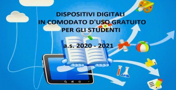 Dispositivi digitali in comodato d'uso gratuito per l'a.s. 2020 - 2021